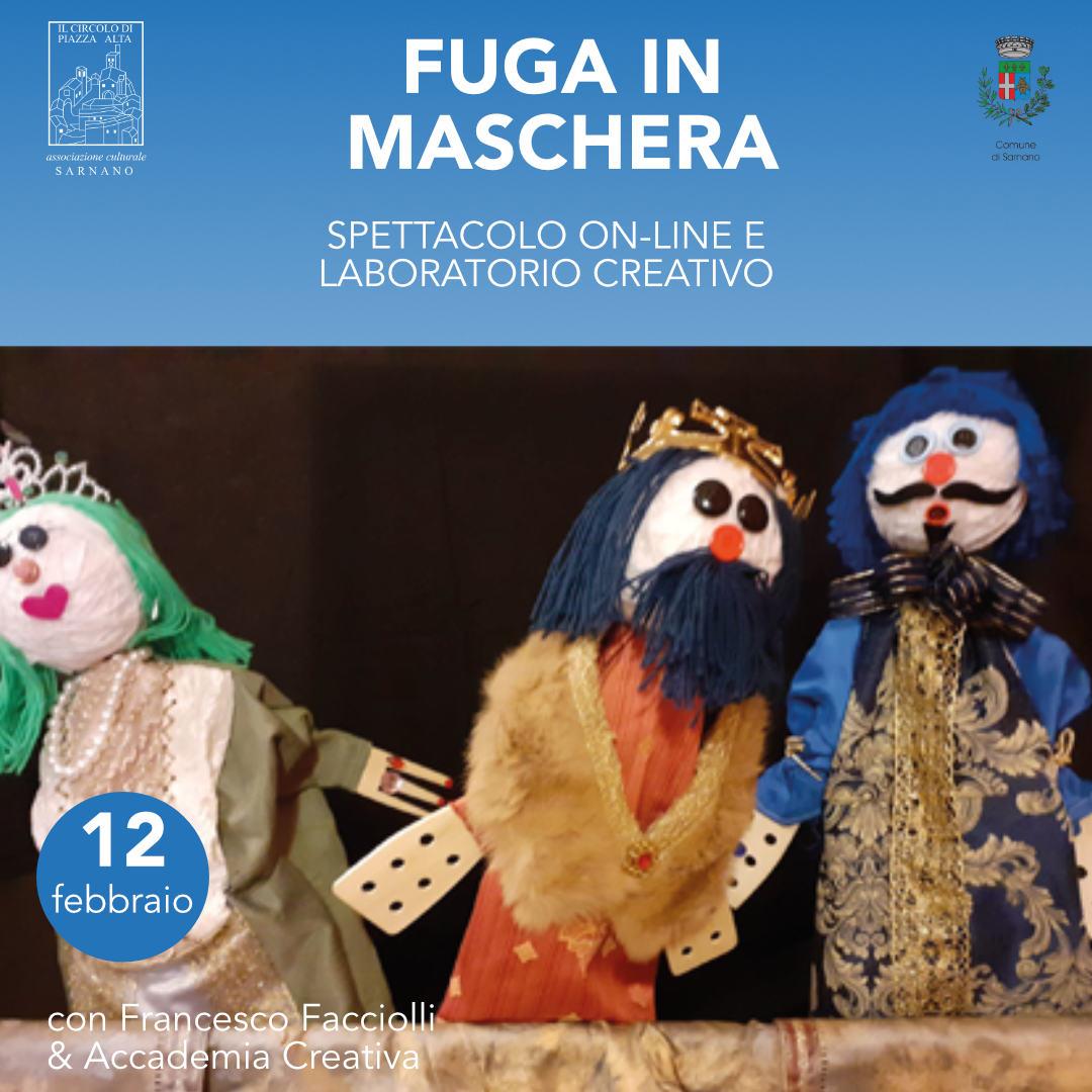 Fuga in maschera 12 febbraio - Teatro online Sarnano 2021