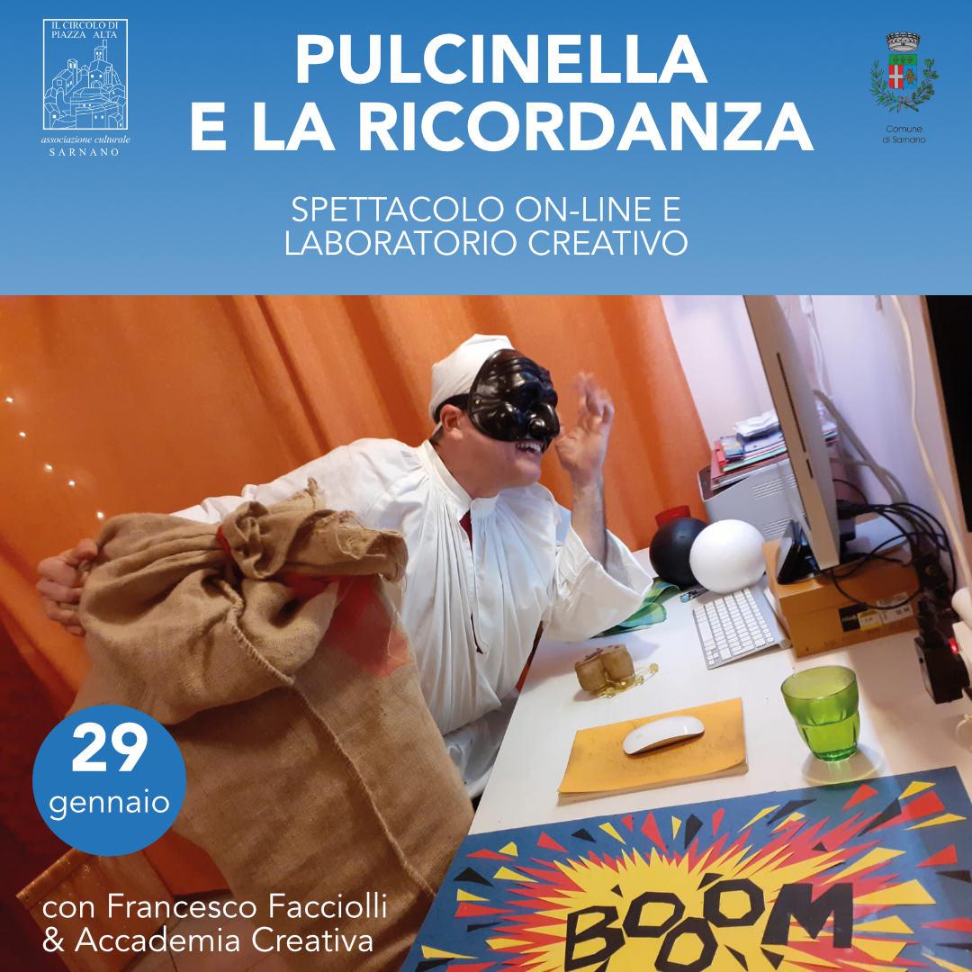 Pulcinella e la ricordanza 29 gennaio -  - Teatro online Sarnano 2021